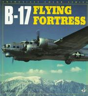 Cover of: B-17 Flying Fortress | Jeffrey L. Ethell