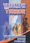 Cover of: Triumph and terror: the French Revolution