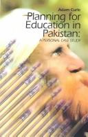 Cover of: Planning For Education In Pakistan | Adam Curle