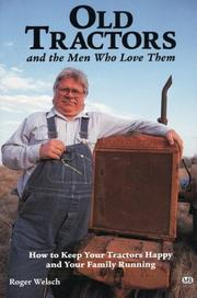 Cover of: Old tractors and the men who love them