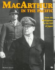 Cover of: MacArthur in the Pacific: from the Philippines to the fall of Japan
