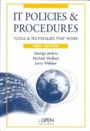 Cover of: IT Policies and Procedures | George H. Jenkins