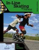 Cover of: In-Line Skating for Fitness (Nutrition and Fitness for Teens)