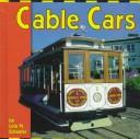 Cable Cars (Transportation Library) by Lola M. Schaefer