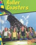 Cover of: Roller Coasters (Wild Rides)