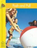 Cover of: Push and Pull (Yellow Umbrella Books for Early Readers) by Hollie J. Endres