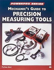 Cover of: Mechanic's guide to precision measuring tools