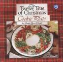 Cover of: The 12 Teas of Christmas