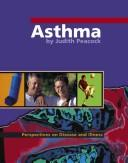 Cover of: Asthma (Perspectives on Disease and Illness)