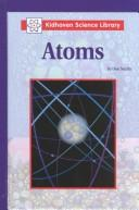 Cover of: Atoms (Kidhaven Science Library)