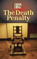The History of Issues - The Death Penalty