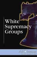 White Supremacy Groups by Mitchell Young