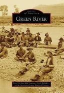 Green River (Images of America (Arcadia Publishing)) by Terry Del Bene, Ruth Lauritzen, Cyndi Mccullers