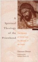 Spiritual Theology of the Priesthood