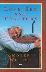 Cover of: Love, Sex And Tractors