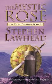 Cover of: The Mystic Rose (The Celtic Crusades #3)