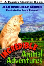 Cover of: Incredible Animal Adventures