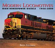 Cover of: Modern Locomotives  High-Horsepower Diesels 1966-2000 | Brian Solomon