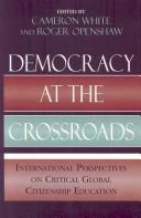 Cover of: Democracy at the Crossroads