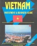 Cover of: Vietnam Investment and Business Guide