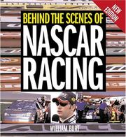 Cover of: Behind the scenes of NASCAR racing | William M. Burt