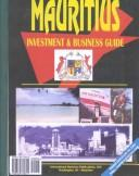 Cover of: Mauritius Investment & Business Guide