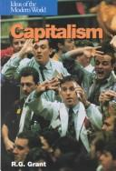 Cover of: Capitalism (Ideas of the Modern World) | R. G. Grant