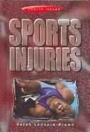Cover of: Sports Injuries (Health Issues)