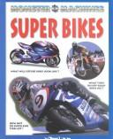 Cover of: Super Bikes (Monster Machines) | David Jefferis