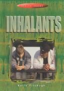 Cover of: Inhalants (Health Issues)