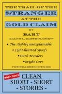 Cover of: The Trail of the Stranger at the Gold Claim