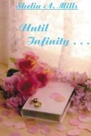 Cover of: Until Infinity..