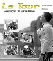Cover of: Le Tour: A Century of the Tour de France