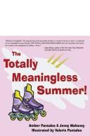 Cover of: The Totally Meaningless Summer