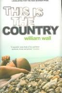 Cover of: This Is the Country