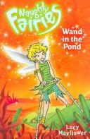 Cover of: The Wand in the Pond (Naughty Fairies)