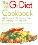 The Low GI Diet Cookbook by Jennie Brand-Miller, Kaye Foster-Powell, Joanna McMillan-Price