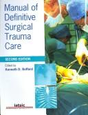 Cover of: Manual of Definitive Surgical Trauma Care
