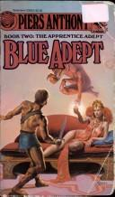 Cover of: BLUE ADEPT (Apprentice Adept