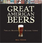 Cover of: Great American Beers: Twelve Brands That Became Icons