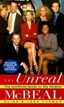 Cover of: The Unreal McBeal: The Unofficial Guide to Ally McBeal