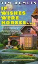 Cover of: If Wishes Were Horses..
