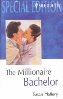 Cover of: The Millionaire Bachelor