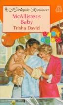 Cover of: McAllister's Baby (Baby Boom) by Trisha David