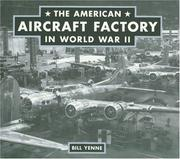 Cover of: The American Aircraft Factory in World War II