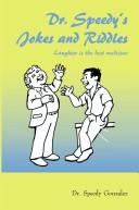 Cover of: Dr. Speedy's Jokes and Riddles