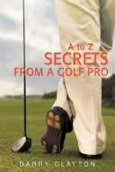 Cover of: Secrets from a Golf Pro | Barry Clayton