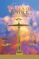 Cover of: Scales Of Justice | Dan A Fenner