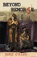 Cover of: Beyond Remorse | Mike Chase
