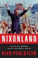 Cover of: Nixonland | Rick Perlstein